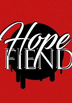 Hope Fiend Shirt